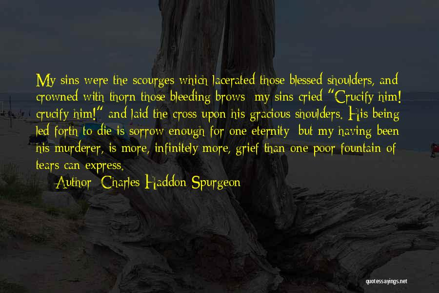Being Crowned Quotes By Charles Haddon Spurgeon