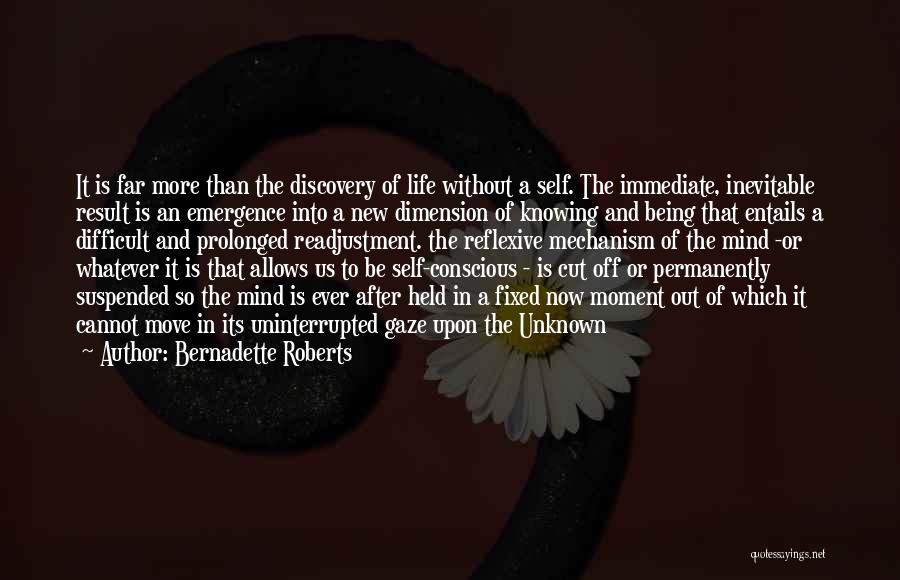Being Cut Out Of Someone's Life Quotes By Bernadette Roberts