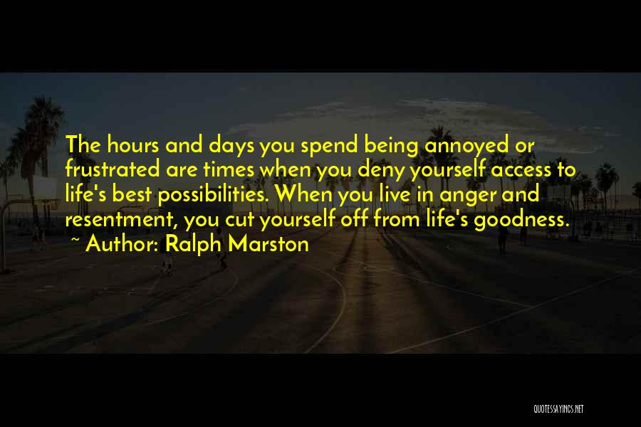 Being Cut Out Of Someone's Life Quotes By Ralph Marston