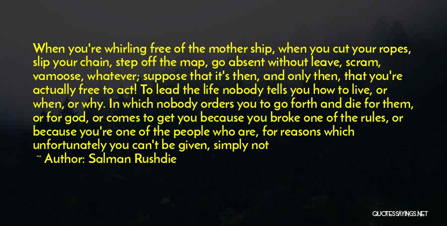 Being Cut Out Of Someone's Life Quotes By Salman Rushdie