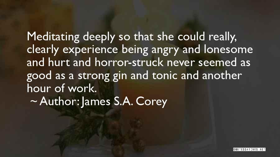 Being Deeply Hurt Quotes By James S.A. Corey
