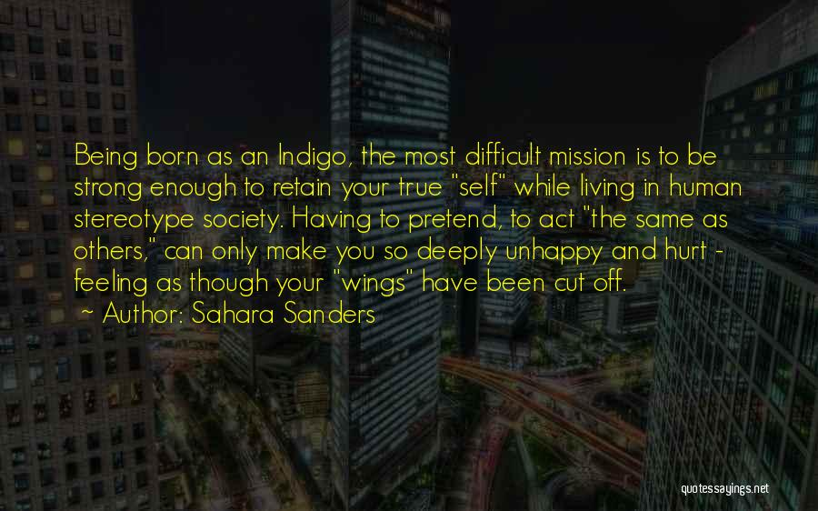 Being Deeply Hurt Quotes By Sahara Sanders
