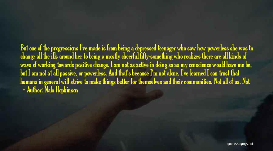 Being Depressed And Alone Quotes By Nalo Hopkinson