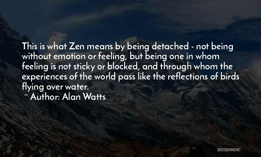 Being Detached Quotes By Alan Watts