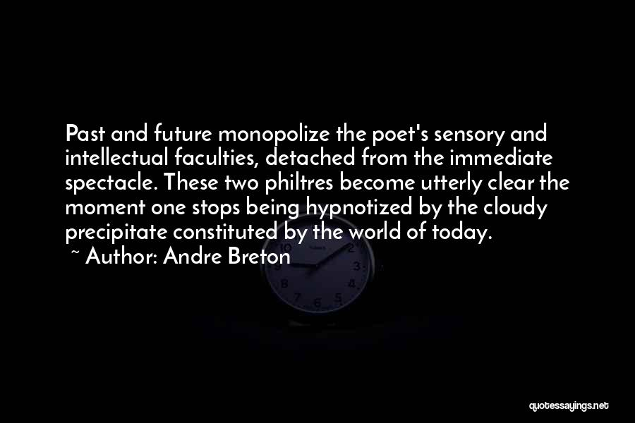 Being Detached Quotes By Andre Breton