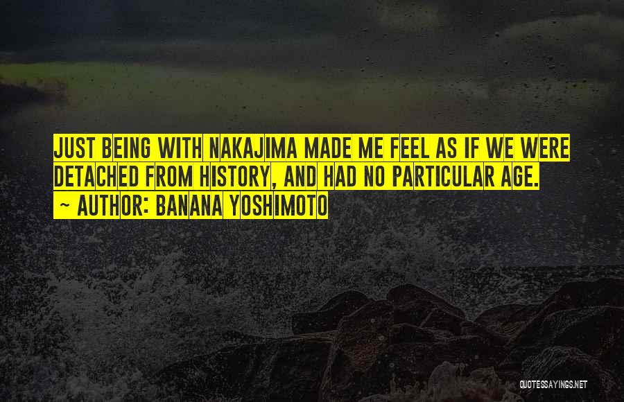 Being Detached Quotes By Banana Yoshimoto