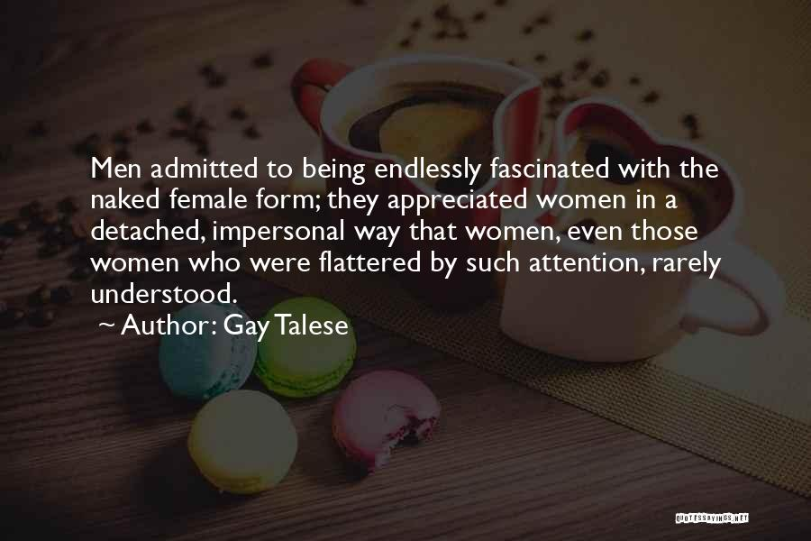Being Detached Quotes By Gay Talese