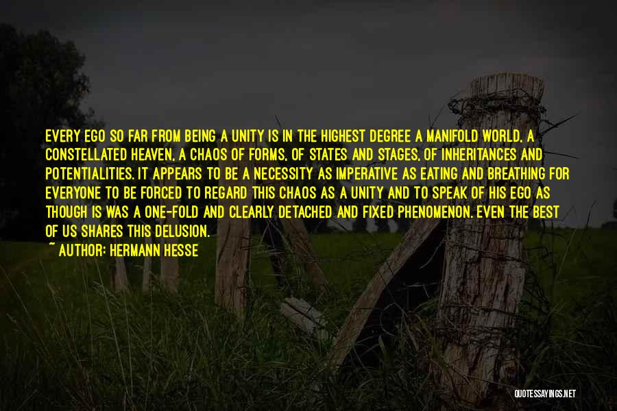 Being Detached Quotes By Hermann Hesse