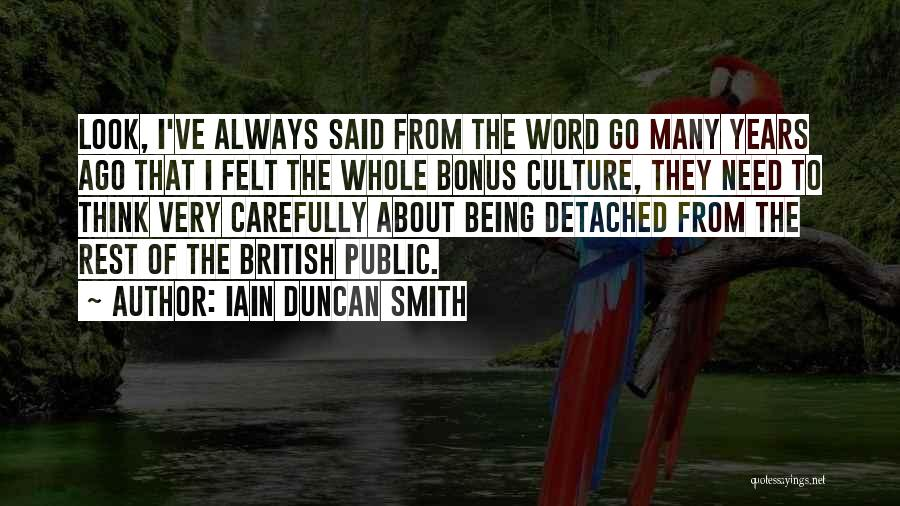 Being Detached Quotes By Iain Duncan Smith