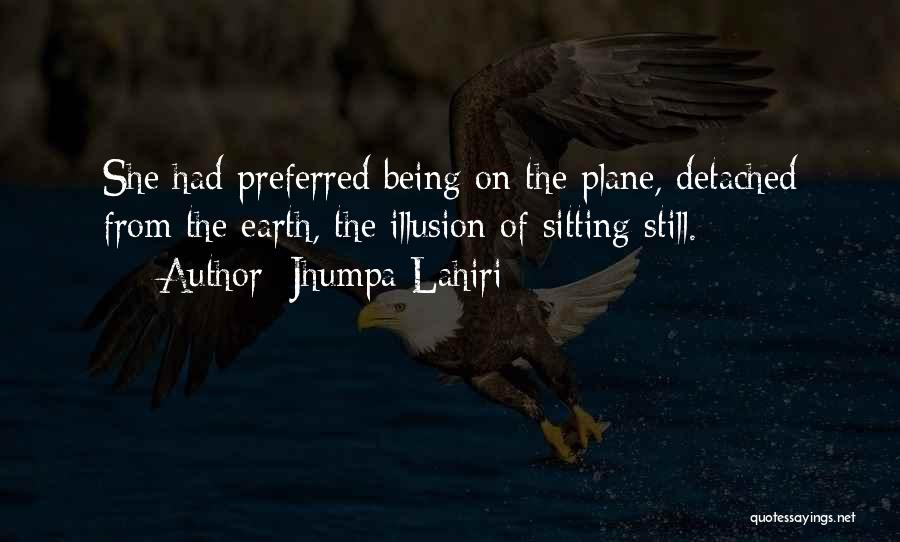 Being Detached Quotes By Jhumpa Lahiri