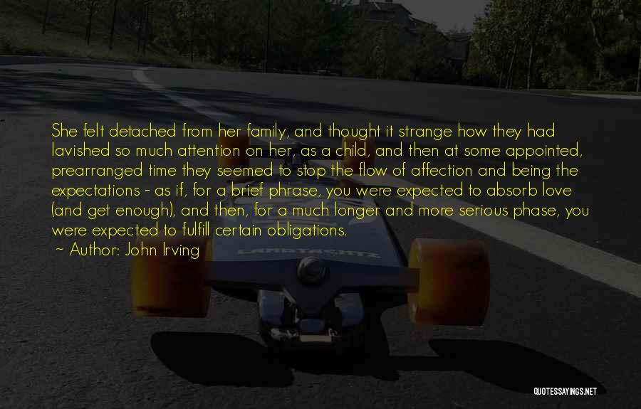 Being Detached Quotes By John Irving