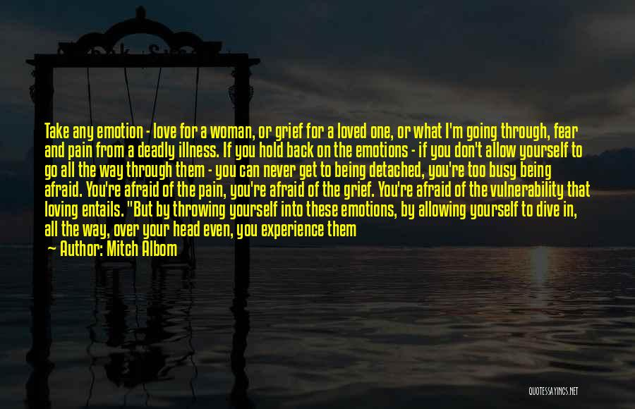Being Detached Quotes By Mitch Albom