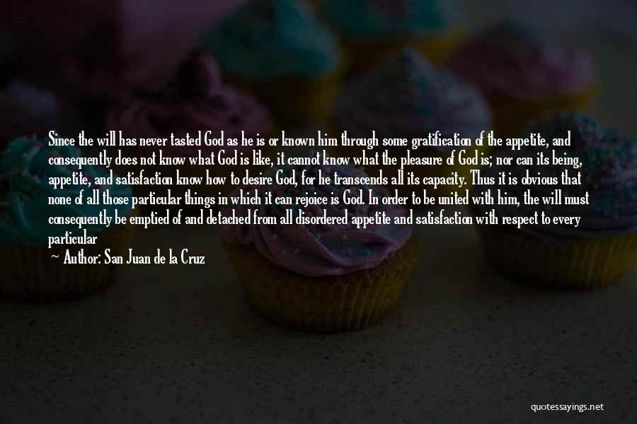 Being Detached Quotes By San Juan De La Cruz
