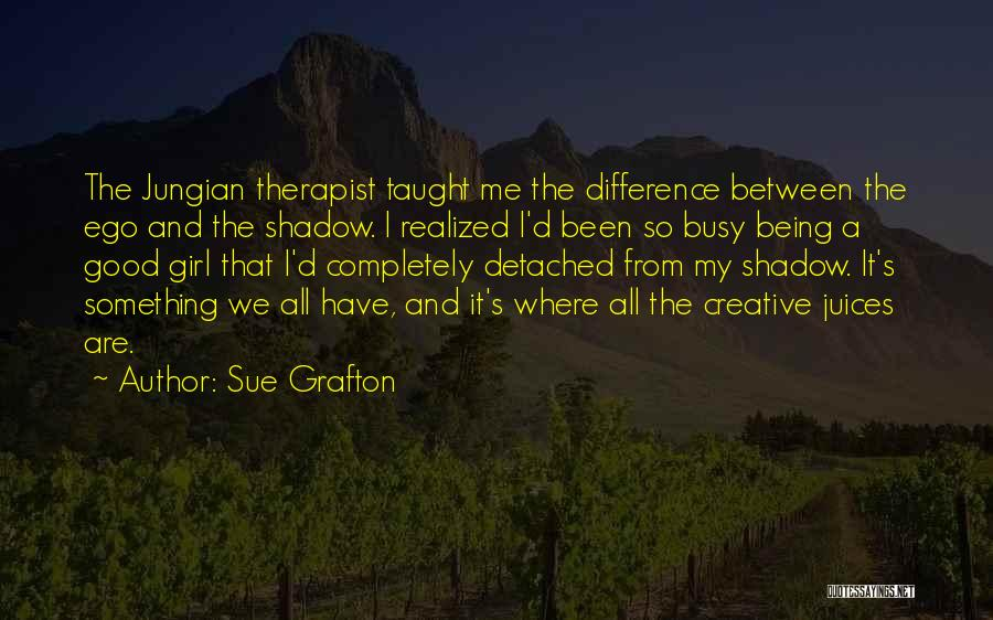 Being Detached Quotes By Sue Grafton