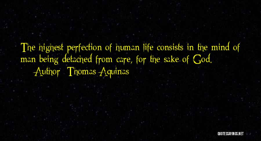 Being Detached Quotes By Thomas Aquinas