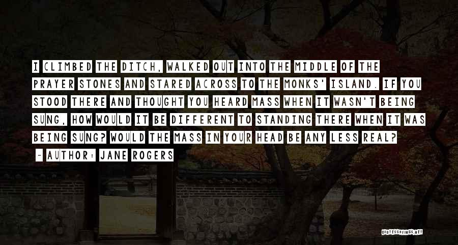 Being Different And Standing Out Quotes By Jane Rogers