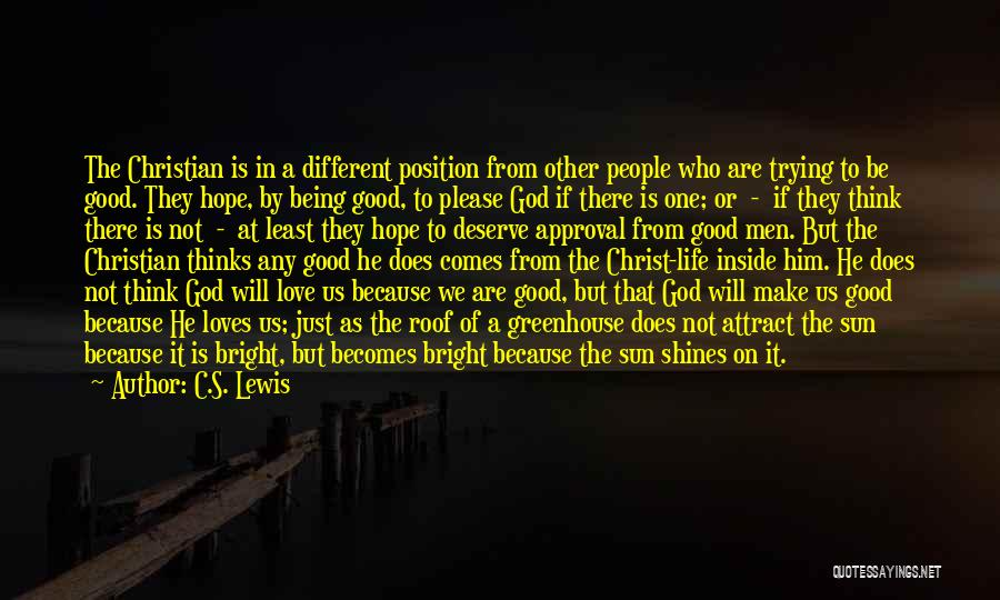 Being Different On The Inside Quotes By C.S. Lewis