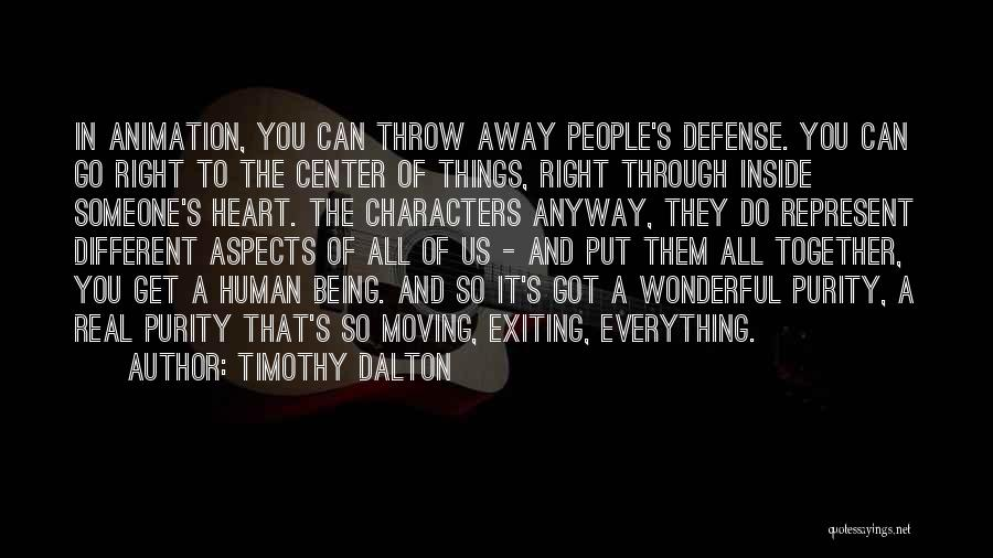 Being Different On The Inside Quotes By Timothy Dalton