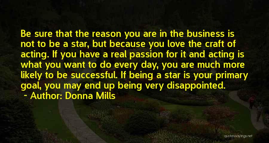 Being Disappointed By Someone You Love Quotes By Donna Mills