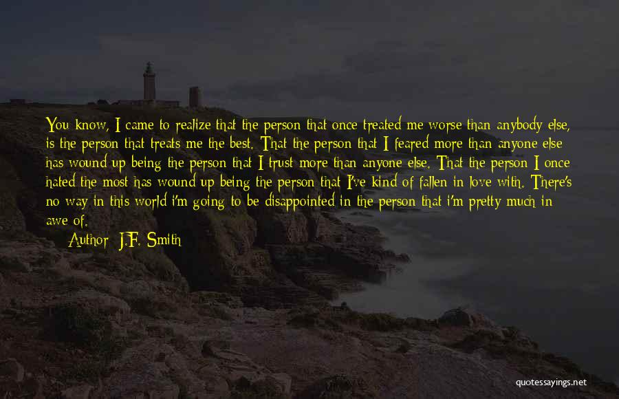 Being Disappointed By Someone You Love Quotes By J.F. Smith