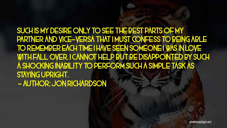 Being Disappointed By Someone You Love Quotes By Jon Richardson