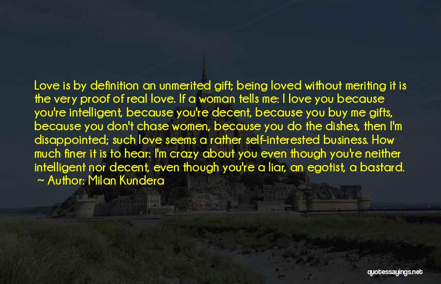 Being Disappointed By Someone You Love Quotes By Milan Kundera