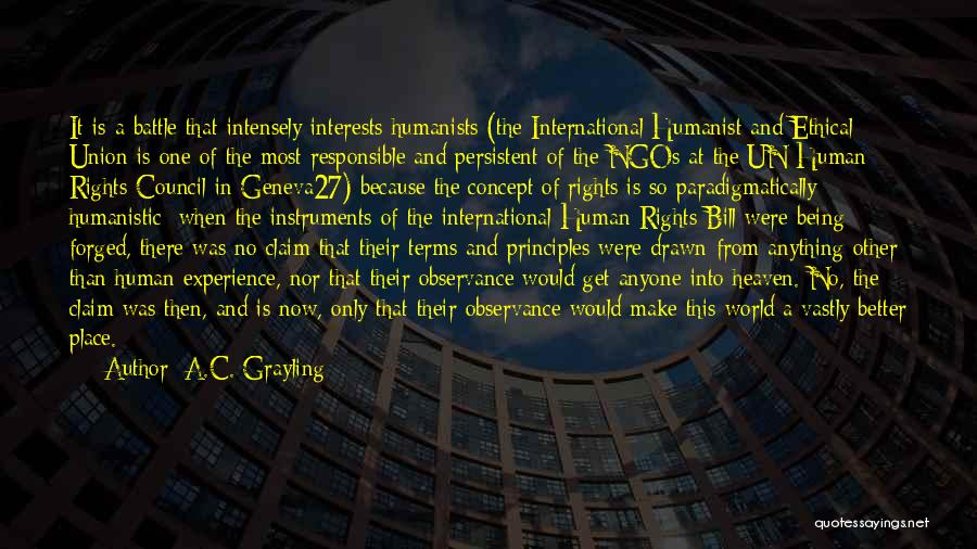 Being Drawn To Something Quotes By A.C. Grayling
