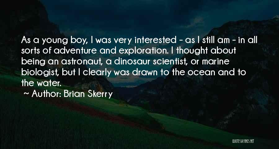 Being Drawn To Something Quotes By Brian Skerry
