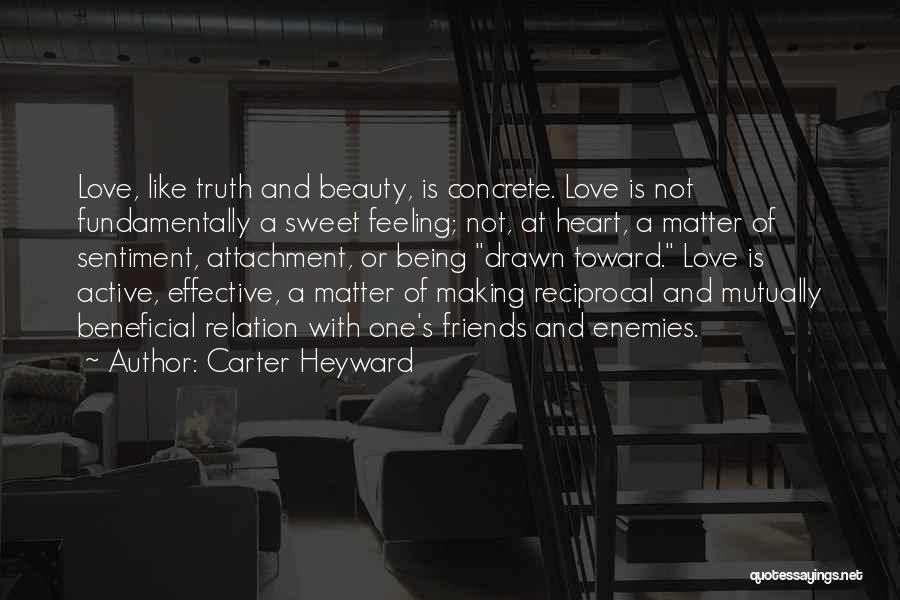 Being Drawn To Something Quotes By Carter Heyward