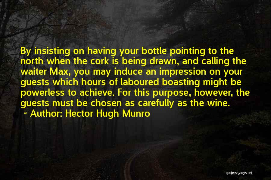 Being Drawn To Something Quotes By Hector Hugh Munro