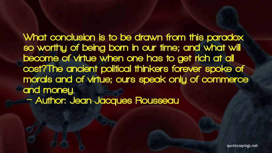 Being Drawn To Something Quotes By Jean-Jacques Rousseau