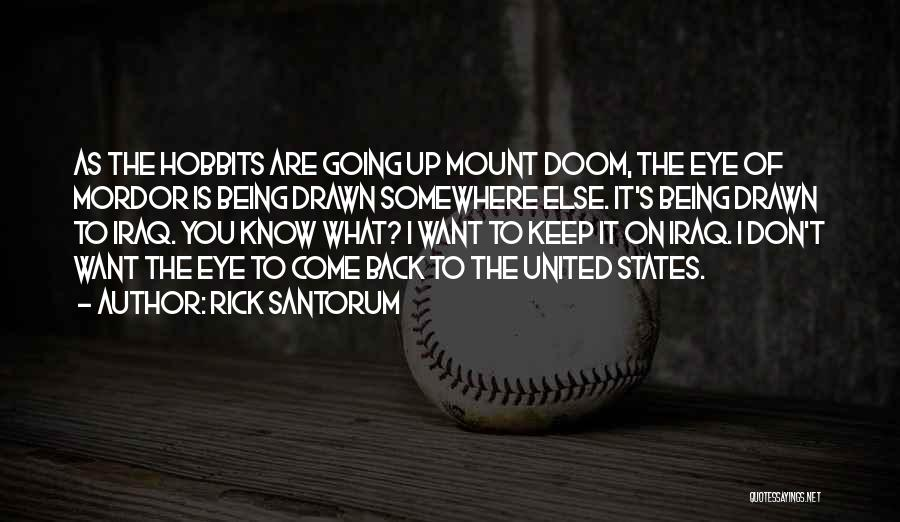 Being Drawn To Something Quotes By Rick Santorum