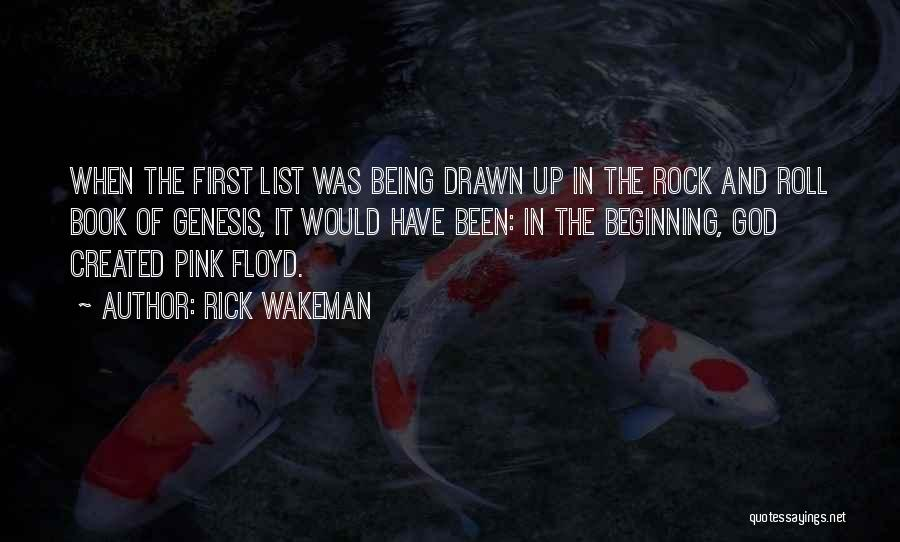 Being Drawn To Something Quotes By Rick Wakeman