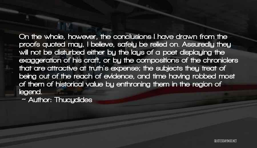 Being Drawn To Something Quotes By Thucydides