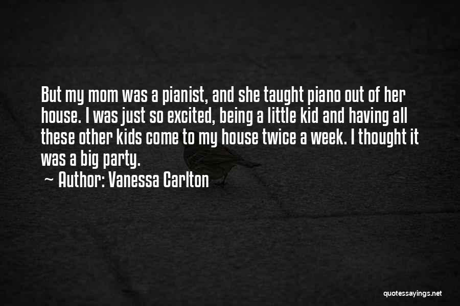 Being Excited To Be A Mom Quotes By Vanessa Carlton