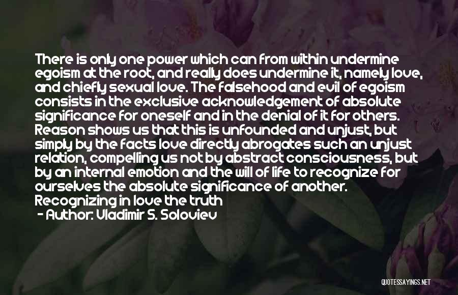 Being Factual Quotes By Vladimir S. Soloviev