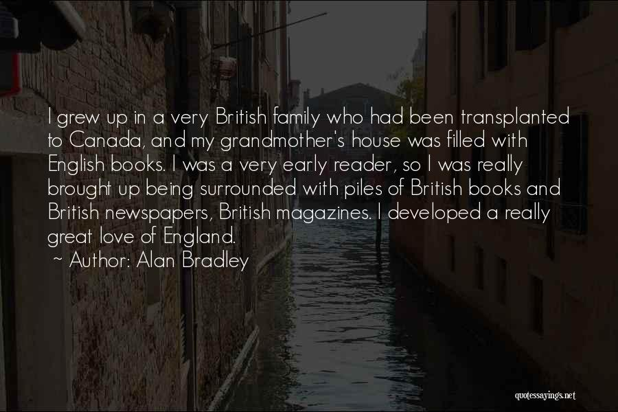 Being Filled Up Quotes By Alan Bradley