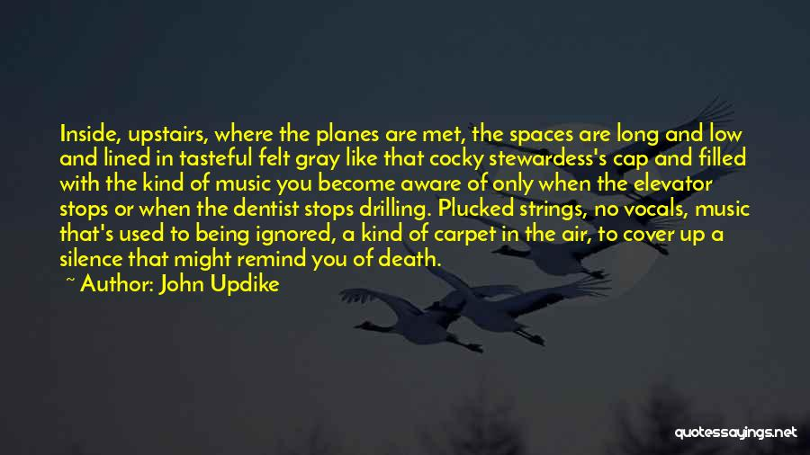 Being Filled Up Quotes By John Updike