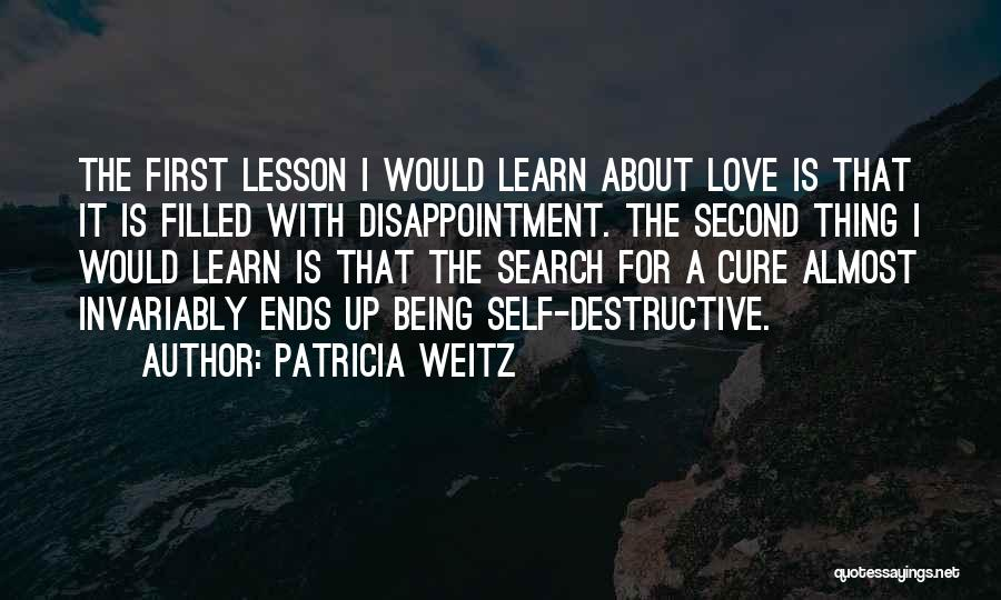 Being Filled Up Quotes By Patricia Weitz