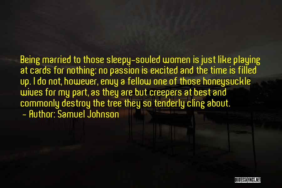 Being Filled Up Quotes By Samuel Johnson
