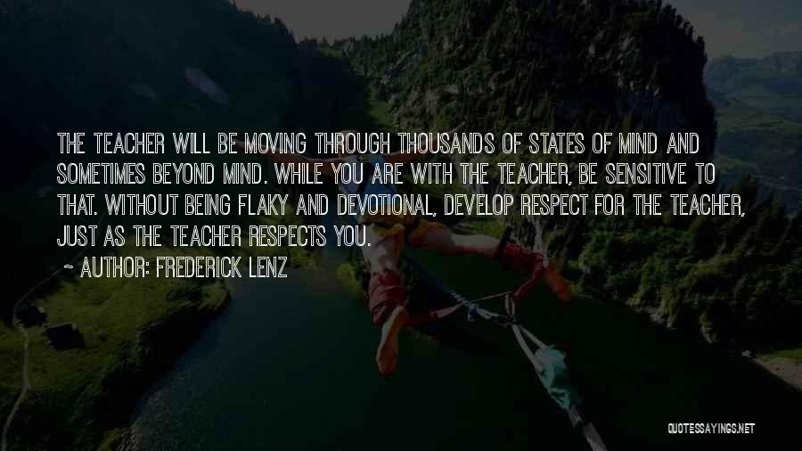 Being Flaky Quotes By Frederick Lenz