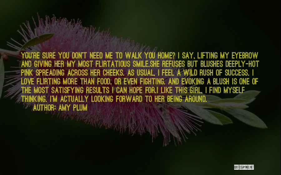 Being Flirtatious Quotes By Amy Plum