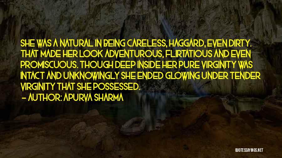 Being Flirtatious Quotes By Apurva Sharma