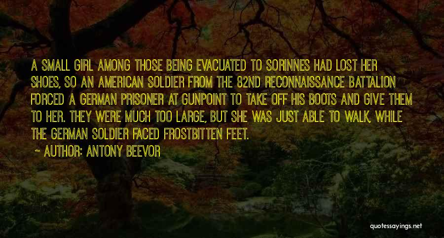 Being Forced To Give Up Quotes By Antony Beevor