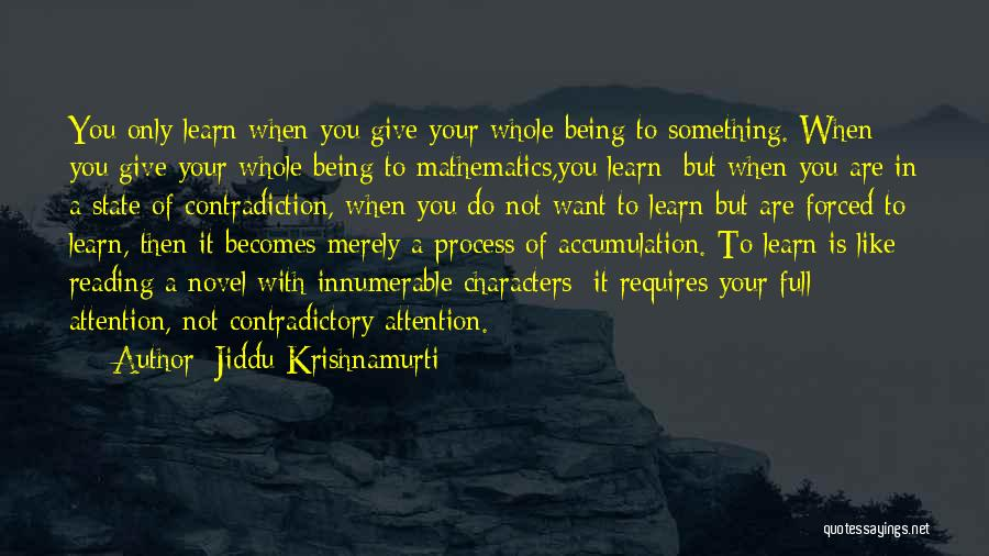 Being Forced To Give Up Quotes By Jiddu Krishnamurti