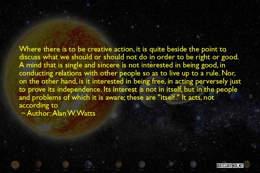 Being Free And Single Quotes By Alan W. Watts