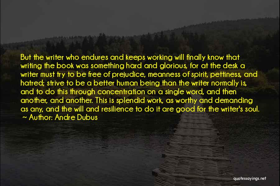 Being Free And Single Quotes By Andre Dubus