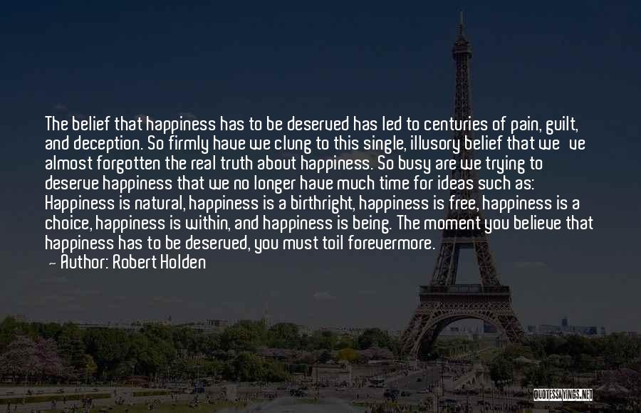 Being Free And Single Quotes By Robert Holden