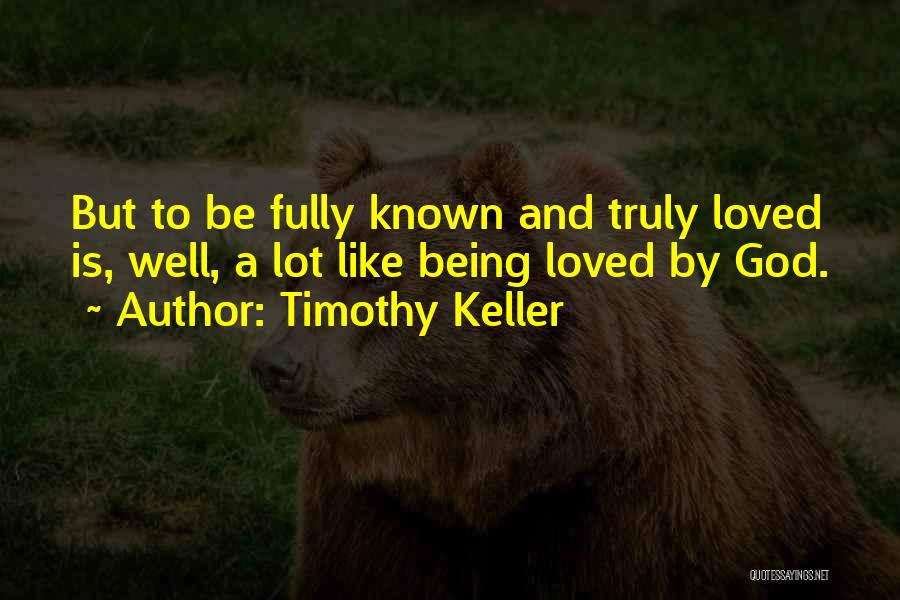 Being Fully Committed Quotes By Timothy Keller
