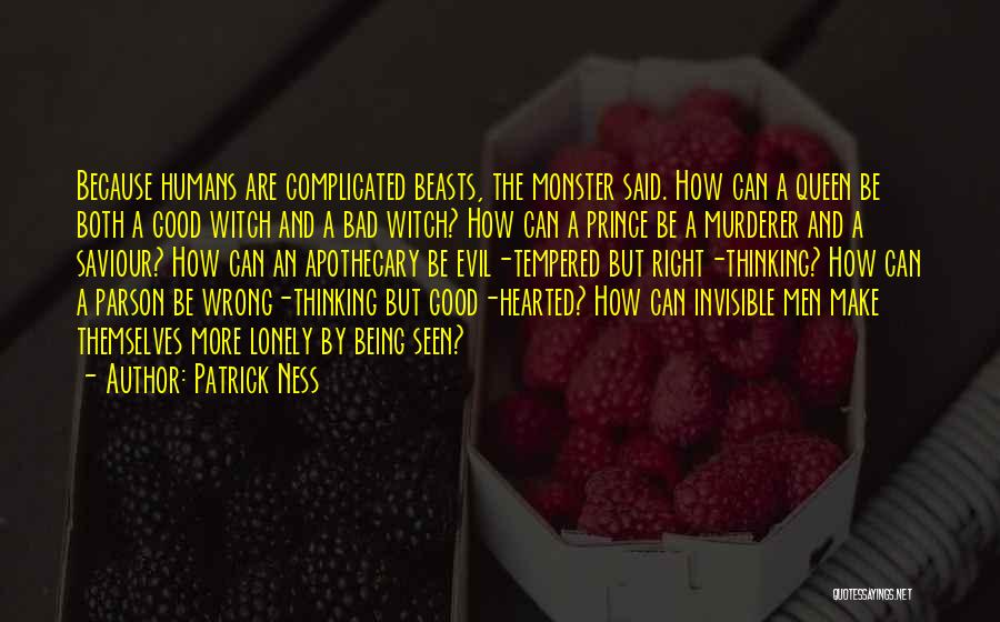 Being Good Hearted Quotes By Patrick Ness
